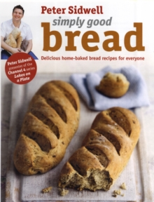Simply Good Bread, Hardback Book