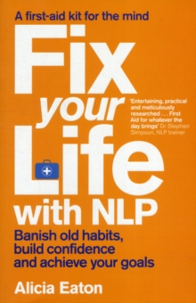 Fix Your Life with NLP, Paperback Book