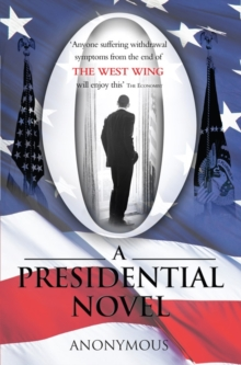 O : A Presidential Novel, Paperback Book