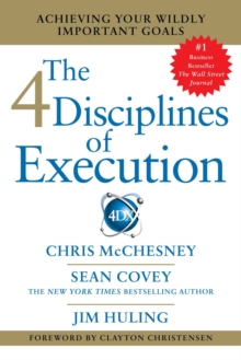 4 Disciplines of Execution : Getting Strategy Done, Paperback / softback Book