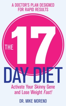 17 Day Diet, Paperback Book