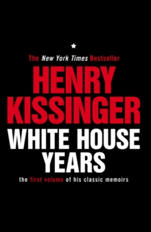 White House Years : The First Volume of His Classic Memoirs, EPUB eBook