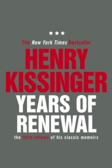 Years of Renewal : The Concluding Volume of His Classic Memoirs, EPUB eBook