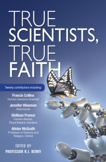 True Scientists, True Faith, Paperback / softback Book