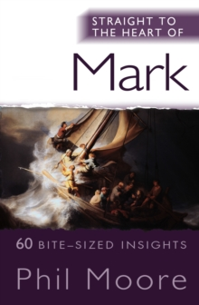 Straight to the Heart of Mark : 60 bite-sized insights, Paperback / softback Book