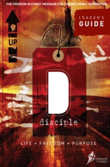 Disciple : Life. Freedom. Purpose., Paperback Book