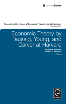 Economic Theory by Taussig, Young, and Carver at Harvard, Hardback Book
