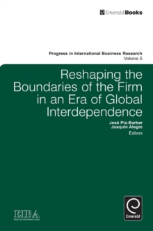 Reshaping the Boundaries of the Firm in an Era of Global Interdependence, Hardback Book
