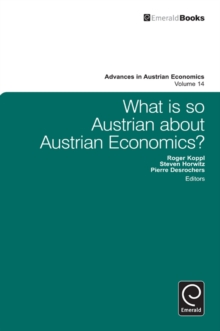 What is so Austrian about Austrian Economics?, Hardback Book