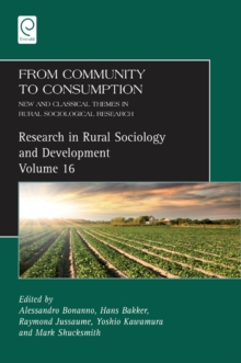 From Community to Consumption : New and Classical Themes in Rural Sociological Research, Hardback Book