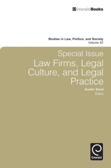 Special Issue: Law Firms, Legal Culture and Legal Practice : Law Firms, Legal Culture, and Legal Practice, Hardback Book
