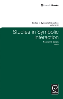 Studies in Symbolic Interaction, Hardback Book