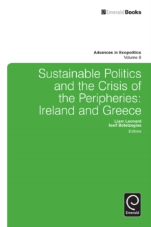Sustainable Politics and the Crisis of the Peripheries : Ireland and Greece, Hardback Book