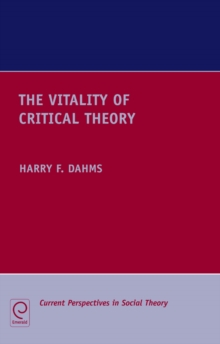 The Vitality of Critical Theory, Hardback Book