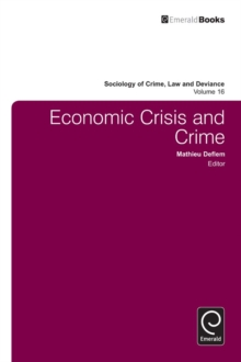 Economic Crisis and Crime, Hardback Book