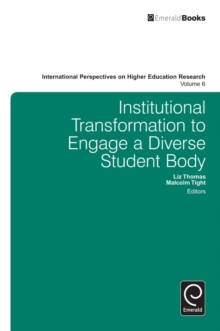 Institutional Transformation to Engage a Diverse Student Body, Hardback Book