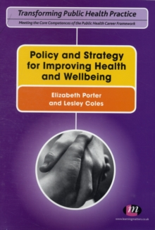Policy and Strategy for Improving Health and Wellbeing, Paperback / softback Book