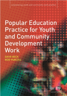 Popular Education Practice for Youth and Community Development Work, PDF eBook