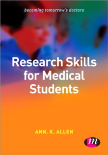 Research Skills for Medical Students, Paperback / softback Book