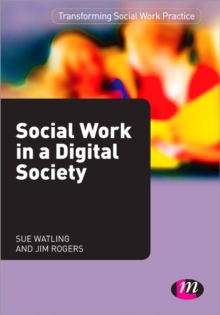 Social Work in a Digital Society, Paperback / softback Book