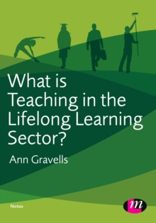 What is Teaching in the Lifelong Learning Sector?, Paperback / softback Book