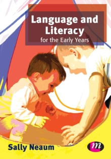 Language and Literacy for the Early Years, Paperback Book