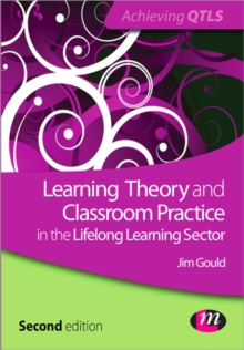 Learning Theory and Classroom Practice in the Lifelong Learning Sector, Paperback / softback Book