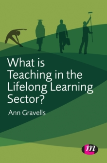 What is Teaching in the Lifelong Learning Sector?, Hardback Book
