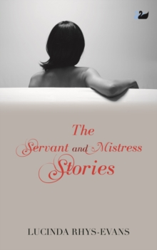 The Servant and Mistress Stories, Paperback / softback Book