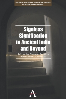 Signless Signification in Ancient India and Beyond, Hardback Book