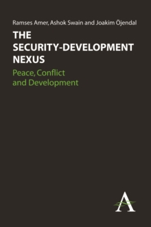 The Security-Development Nexus : Peace, Conflict and Development, Hardback Book