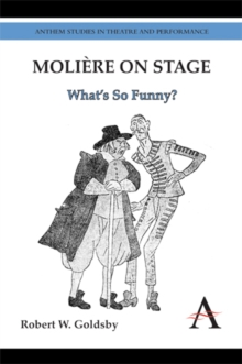 Moliere on Stage : What's So Funny?, Hardback Book
