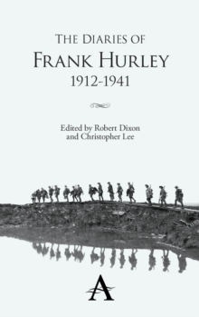 The Diaries of Frank Hurley 1912-1941, Hardback Book