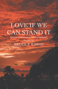 Love If We Can Stand It, Paperback Book