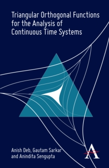 Triangular Orthogonal Functions for the Analysis of Continuous Time Systems, Hardback Book
