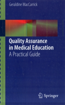 Quality Assurance in Medical Education : A Practical Guide, Paperback / softback Book