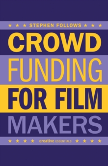 How To Crowdfund Your Film, Paperback / softback Book