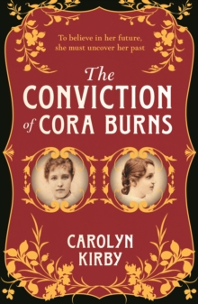 The Conviction Of Cora Burns, Paperback / softback Book