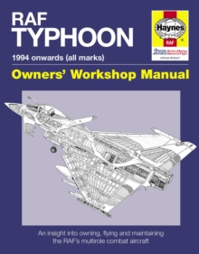 Raf Typhoon Manual : An insight into owning, flying and maintaining the world's most advanced multi-role fast jet, Hardback Book