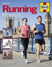 Running Manual : A Step-by-step Guide, Hardback Book