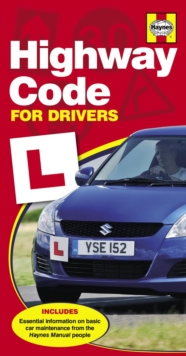 Haynes Highway Code for Drivers, Paperback Book
