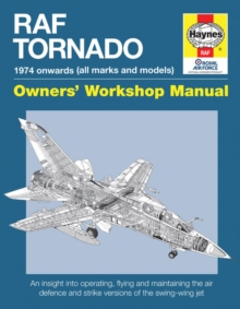Raf Tornado Manual : 1974 onwards (all marks and models), Hardback Book