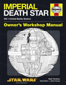 Death Star Owners' Workshop Manual : Ds-1 Orbital Battle Station, Hardback Book