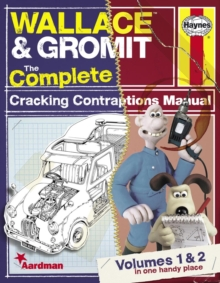 Wallace & Gromit : The Complete Cracking Contraptions Manual, Paperback / softback Book