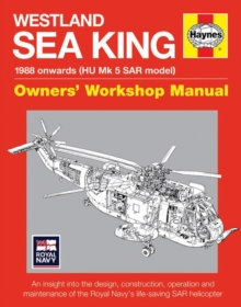 Westland Sar Sea King Manual : An insight into the design, construction, operatio, Hardback Book