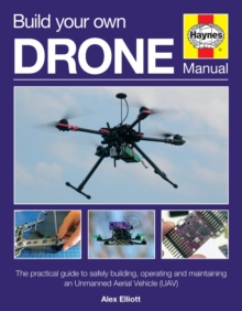 Build Your Own Drone Manual, Hardback Book