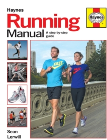 Running Manual: A Step-by-Step Guide, Paperback Book