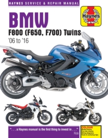 BMW F800, F700 & F650 Twins Service and Repair Manual : 2006-2016, Paperback Book