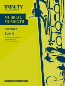 Musical Moments Clarinet : Book 3, Paperback Book