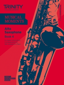 Musical Moments Alto Saxophone : Book 4, Paperback Book